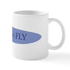 I thirst to FLY Mug