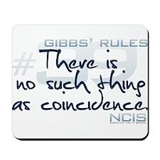 Gibbs' Rules #39 Mousepad