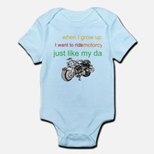 ride a motorcycle just like m Infant Bodysuit