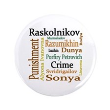"""Dostoevsky Characters 3.5"""" Button (100 pack)"""