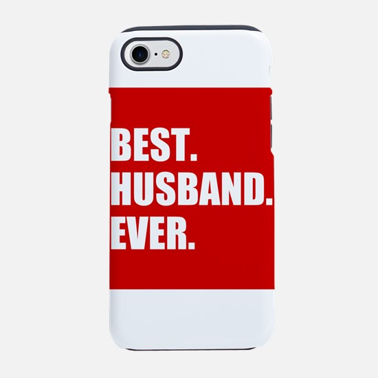 Red Best Husband Ever iPhone 7 Tough Case