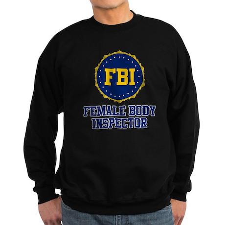 FBI Female Body Inspector Sweatshirt (dark)