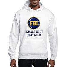 FBI Female Body Inspector Jumper Hoodie