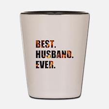 Fiery Best Husband Ever Shot Glass