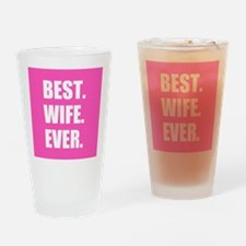 Pink Best Wife Ever Drinking Glass