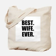 Black Best Wife Ever Tote Bag