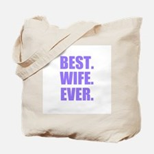 Purple Best Wife Ever Tote Bag