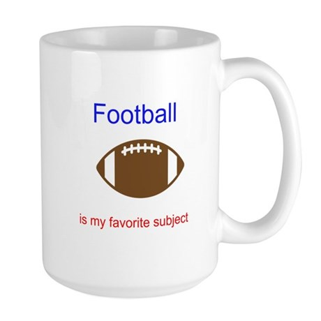 Football is my favorite subje Large Mug
