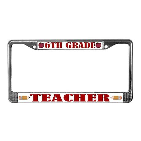 6th Grade Teacher License Plate Frame