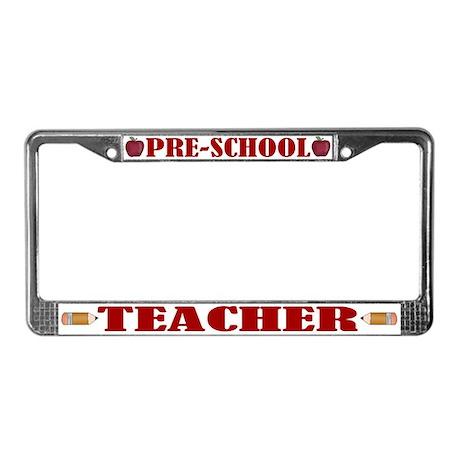 Pre School Teacher License Plate Frame