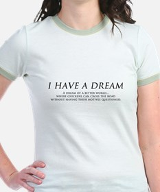 I have a dream... T