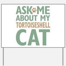 Tortoiseshell Cat Yard Sign