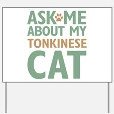 Tonkinese Cat Yard Sign