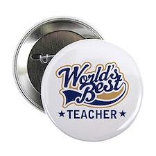 """World's Best Teacher 2.25"""" Button"""