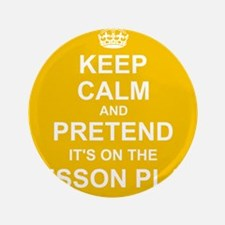 Keep Calm and Pretend it's on the Lesson Plan Butt