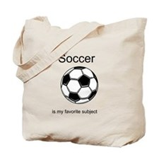 Soccer is my favorite subject Tote Bag