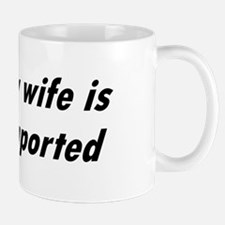 My Wife is Imported (Canada) Mug