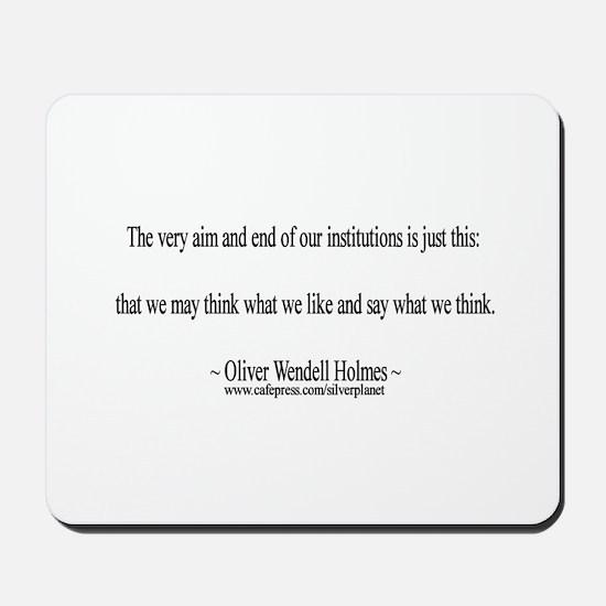 Oliver Wendell Holmes Mousepad