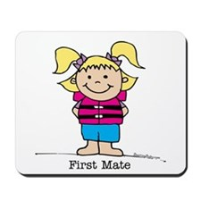 First Mate Girl 1 Mousepad