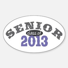 Senior Class of 2013 Sticker (Oval)