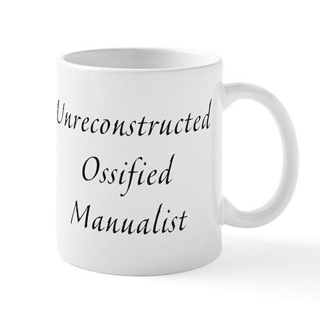 Unreconstructed Ossified Manualist Small Mug
