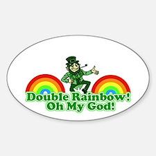Double Rainbow Oh My God Decal