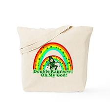 Double Rainbow Oh My God Tote Bag