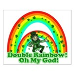 Double Rainbow Oh My God Small Poster