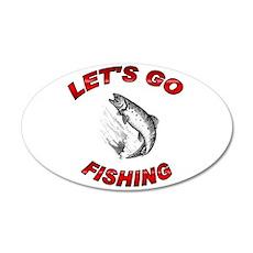Lets Go fishing 22x14 Oval Wall Peel