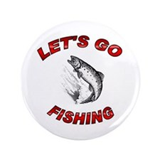 """Lets Go fishing 3.5"""" Button (100 pack)"""