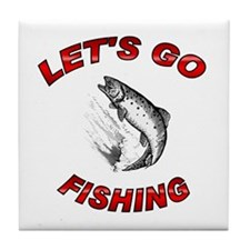 Lets Go fishing Tile Coaster