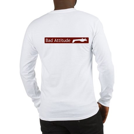 """Bad Attitude"" Long Sleeve T-Shirt"