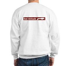 """Bad Attitude"" Sweatshirt"