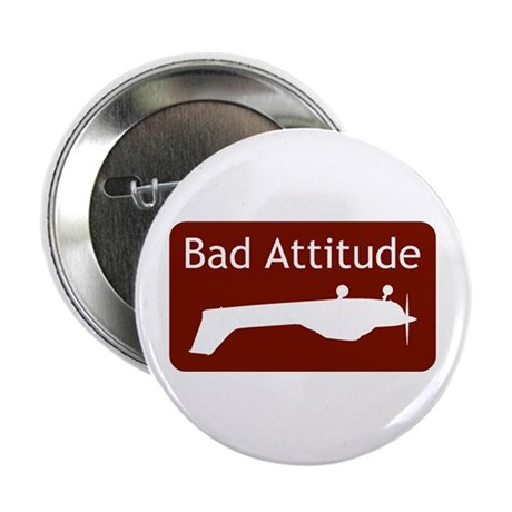 """Bad Attitude"" Button"