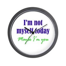 Not Myself Today Wall Clock