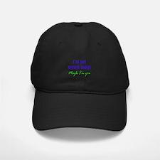 Not Myself Today Baseball Hat