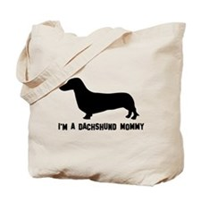 I'm a dachshund mommy Tote Bag