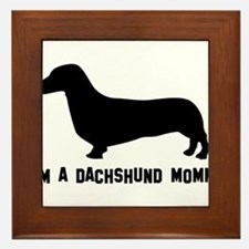 I'm a dachshund mommy Framed Tile