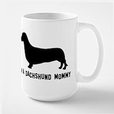 I'm a dachshund mommy Mug