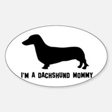 I'm a dachshund mommy Decal