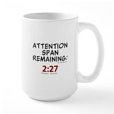 Attention Span Remaining: 2:2 Coffee Mug