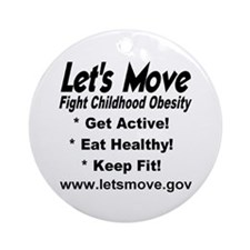 Let's Move Fight Childhood Obesity Ornament (Round