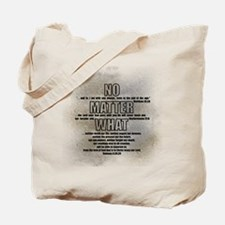 No Matter What Tote Bag