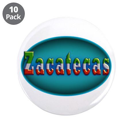 "Zacatecas 2a 3.5"" Button (10 pack)"