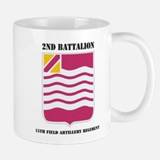 DUI - 2nd Bn - 15th FA Regt with Text Mug