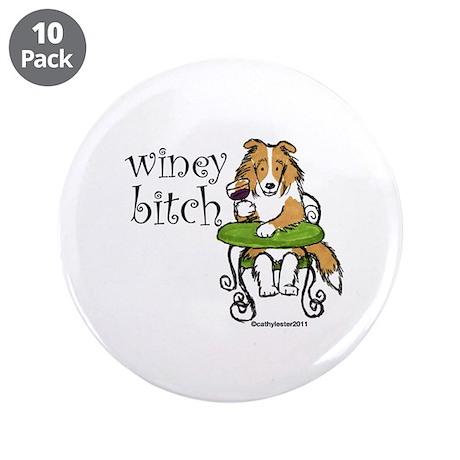 """Winey Bitch Sheltie 3.5"""" Button (10 pack)"""