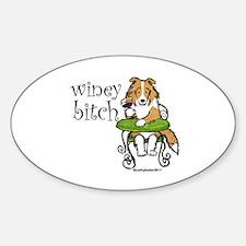 Winey Bitch Sheltie Sticker (Oval)