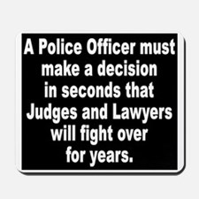 A Police Officer must Mousepad