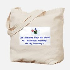 Shovel global Warming Tote Bag