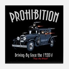 Prohibition - Drive-By Tile Coaster
